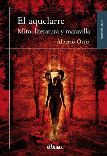 EL AQUELARRE (MITO, LITERATURA Y MARAVILLA)